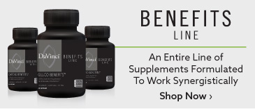 Benefits Line: An Entire Line of Supplements Formulated To Work Synergistically. Shop Now.